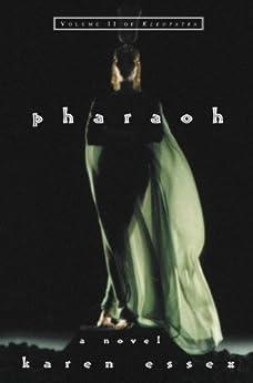 Pharaoh - Volume II of Kleopatra: 2 by [Essex, Karen]