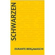 Schwarzen  (Italian Edition)
