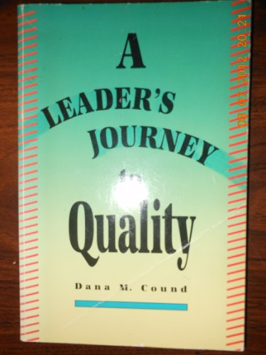 A Leader's Journey to Quality