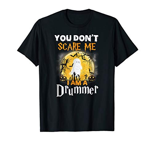 Drummer Boy Tee, You Don't Scare Me I'm a Drummer. for $<!--$16.99-->
