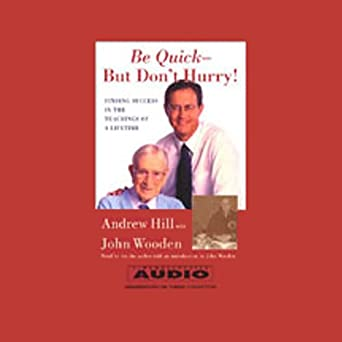 Amazoncom Be Quick But Dont Hurry Audible Audio Edition
