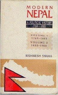 Modern Nepal: A Political History, 1769-1955