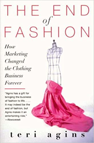 1d72fe74d01e97 The End of Fashion  The Mass Marketing of the Clothing Business Forever  Kindle Edition