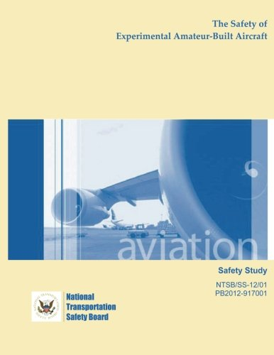 Safety Study: The Safety of Experimental Amateur-Built Aircraft