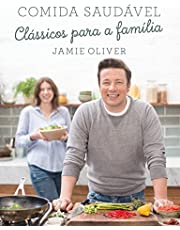 Comida saudável: Clássicos para a família