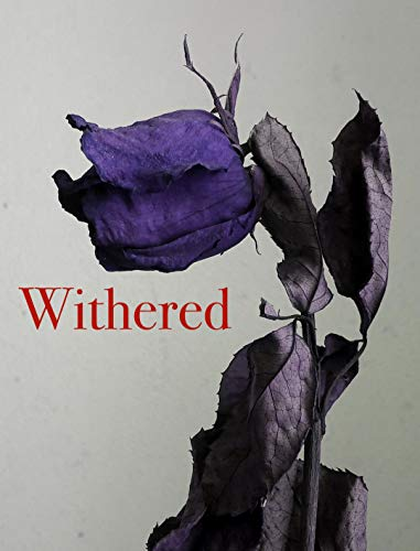 Withered: A Bridge Novella of the HKW Universe ()