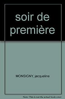Soir de première, Monsigny, Jacqueline