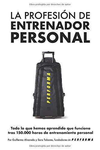 La profesión de entrenador personal: Todo lo que hemos ...