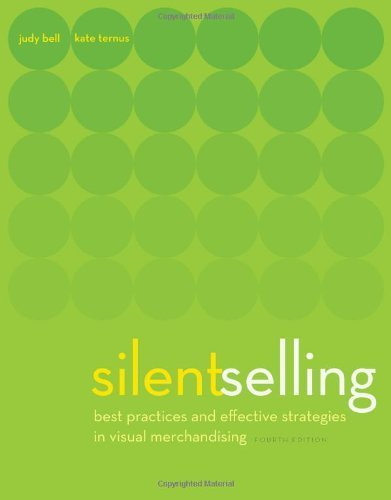 Silent Selling by Bell, Judith, Ternus, Kate. (Fairchild Pubns,2011) [Paperback] 4th Revised edition