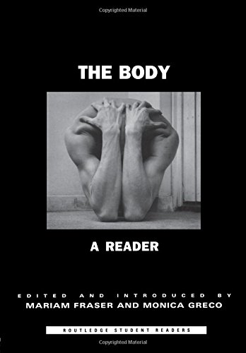 The Body: A Reader (Routledge Student Readers)