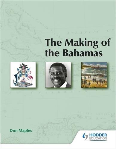 The Making of the Bahamas 2e