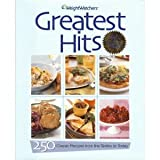 img - for Weight Watchers Greatest Hits: 250 Classic Recipes from the Sixties to Today book / textbook / text book