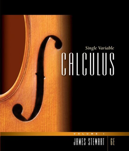 Read Online By James Stewart - Single Variable Calculus, Volume 1: 6th (sixth) Edition ebook