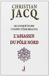 Les enquêtes de l'inspecteur Higgins, 12 : L'assassin du pôle Nord