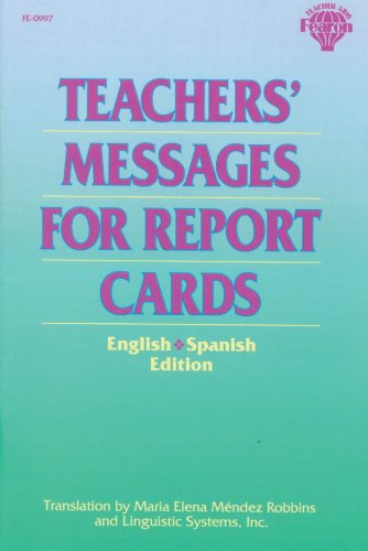 Teachers' Messages for Report Cards, English/Spanish Edition