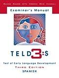 Sammons Preston Teld-3:s: Test of Early Language Development — Third Edition: Spanish