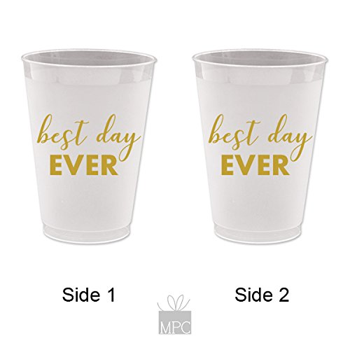 Best Day Ever, Wedding, Bachelorette or Wedding Shower, Frost Flex Plastic Cups (10 cups)
