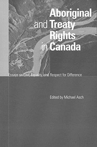 Aboriginal and Treaty Rights in Canada: Essays on Law, Equality and Respect for Difference