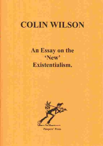 Amazoncom An Essay On The New Existentialism Ebook Colin Wilson  An Essay On The New Existentialism By Wilson  Essay Paper Writing Service also Thesis Statement Analytical Essay  Apa Essay Paper