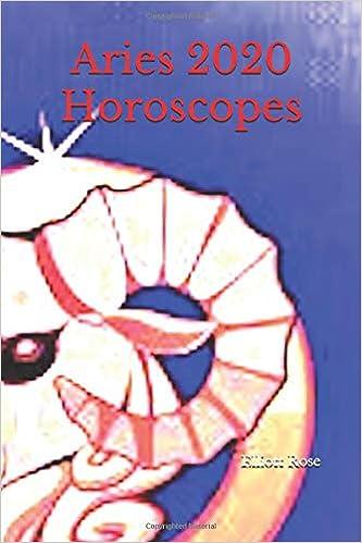Aries 2020 Horoscopes: Elliott Rose: 9781723870361: Books - Amazon ca
