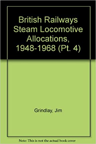 British Railways Steam Locomotive Allocations, 1948-1968: Ex London
