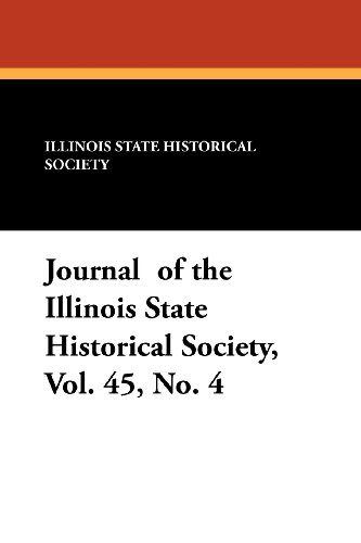 journal of the illinois state historical society vol 45 読書