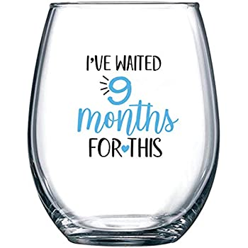 baby wino shower gift I/'ve waited 9 months pregnant Wine glass mom