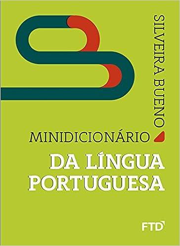 Minidicionário da Língua Portuguesa 20/21 (Português) Capa comum – 21 setembro 2020 por Silveira Bueno