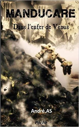 Télécharger livre MANDUCARE - Dans l'enfer de Venus pdf gratuit