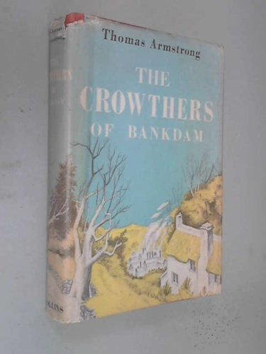 The Crowthers of Bankdam