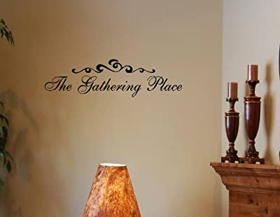 THE GATHERING PLACE Vinyl wall quotes stickers sayings home art decor decal