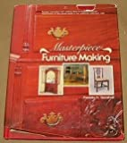 img - for Masterpiece Furniture Making (An Early American Society book) book / textbook / text book