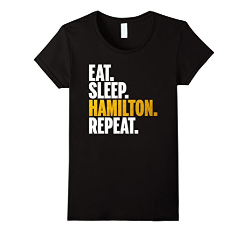 Womens Eat Sleep Hamilton Repeat Shirt - Hamilton Shirt Small Black