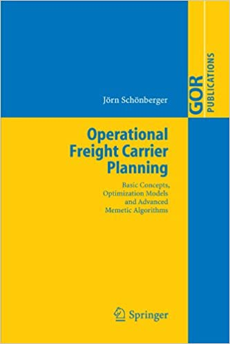 Book Operational Freight Carrier Planning: Basic Concepts, Optimization Models and Advanced Memetic Algorithms (GOR-Publications)