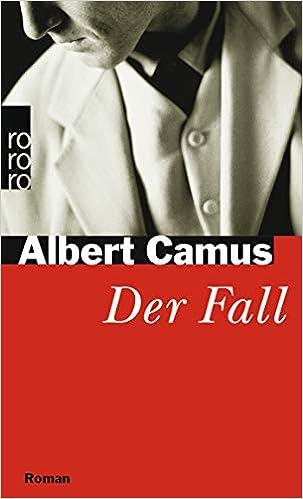 Albert Camus: der Fall (1956)