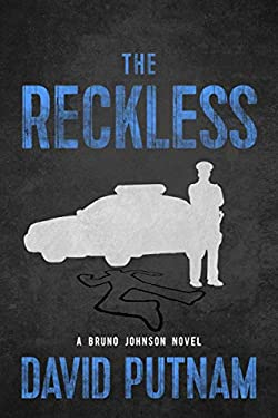The Reckless (A Bruno Johnson Thriller Book 6)