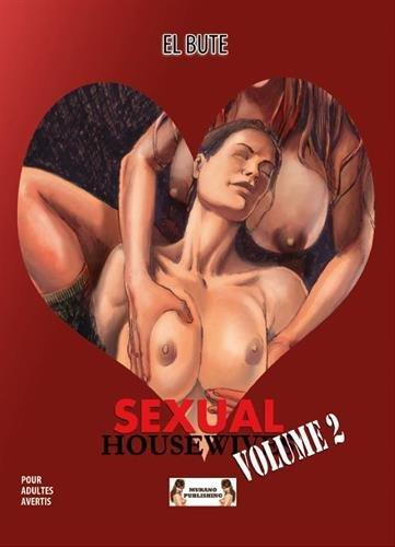 Sexual Housewives, Tome 2 : Album – 30 avril 2018 El Bute Murano Publishing 2374420175 BD tout public