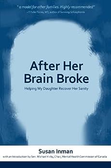 After Her Brain Broke by [Inman, Susan]