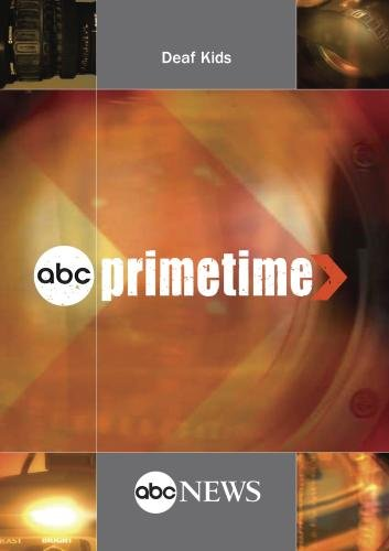 ABC News Primetime Deaf Kids -