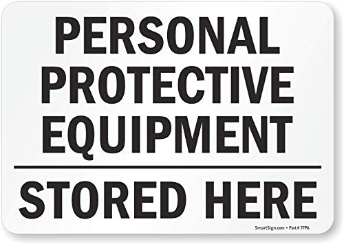 """SmartSign """"Personal Protective Equipment, Stored Here"""" Label 