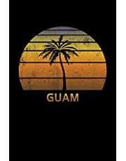 Guam: Notebook Lined Wide Ruled Paper For Taking Notes. Stylish Journal Diary 6 x 9 Inch Soft Cover. For Home, Work Or School.