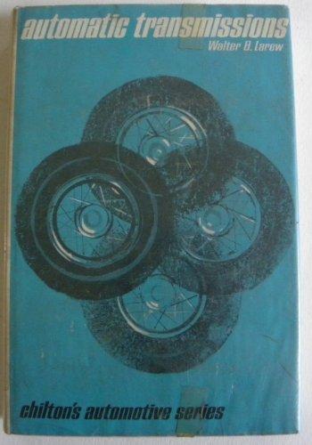 0801951844 - Walter B. Larew: Automatic Transmissions - Livre
