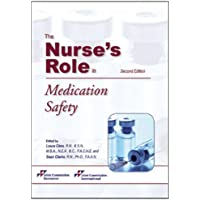 The Nurse's Role in Medication Safety