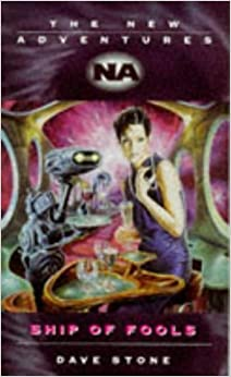 Ship of Fools (Doctor Who New Adventures) by Dave Stone (1997-06-03)