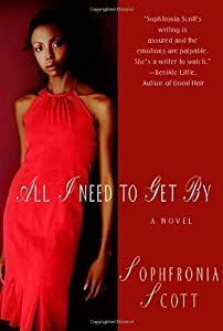All I Need to Get By: A Novel