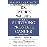 img - for Dr. Patrick Walsh's Guide to Surviving Prostate Cancer, Second Edition, Special Sales Edition book / textbook / text book