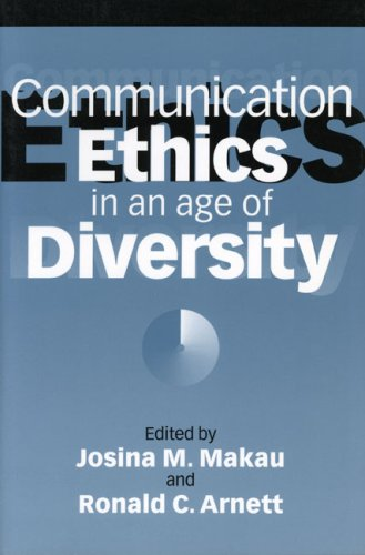 Communication Ethics in an Age of Diversity (Brandeis Series in American Jewish)