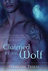Claimed by the Wolf: A Shadow Guardians Novel (Shadow Guardians Novels)