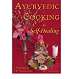 Ayurvedic Cooking for Self-Healing, Usha Lad and Vasant Lad, 1883725003