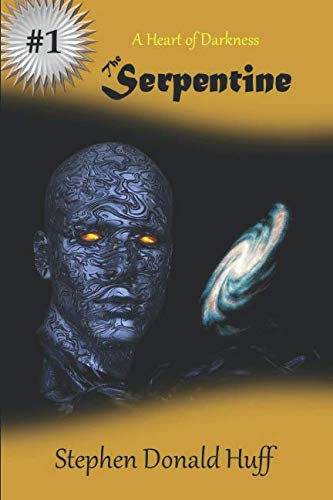 The Serpentine: A Heart of Darkness (A Serpentine Series Novel)